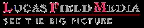 Lucas Field Media